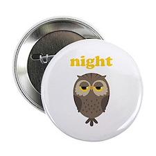 "Night Owl 2.25"" Button"