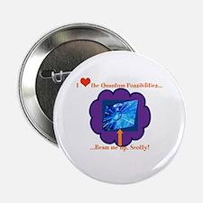 """Quantum Mechanics Humor 2.25"""" Button"""
