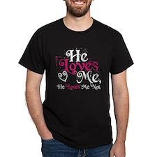 He Loves Me, He Loves Me Not. Black T-Shirt