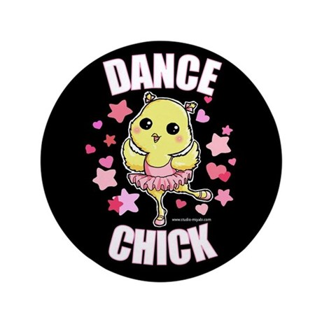 """DANCE CHICK 3.5"""" Button (100 pack)"""