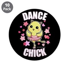 "DANCE CHICK 3.5"" Button (10 pack)"