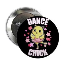 "DANCE CHICK 2.25"" Button (100 pack)"