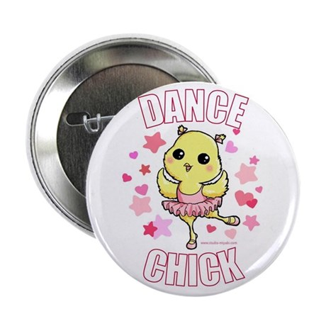 """DANCE CHICK 2.25"""" Button (10 pack)"""