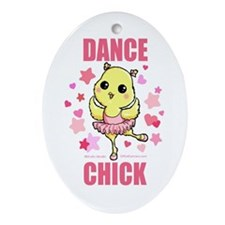 DANCE CHICK Oval Ornament
