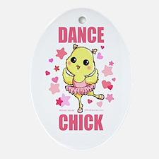 DANCE CHICK Oval Ornament