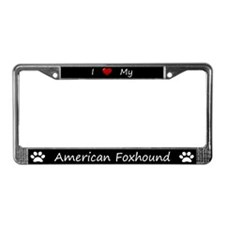 Black I Love My American Foxhound Frame