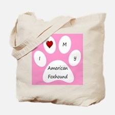 Pink I Love My American Foxhound Tote Bag