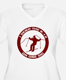 I Skied The K-12 On One Ski T-Shirt