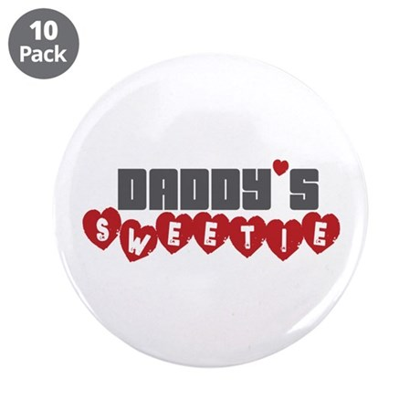 "Daddy's Sweetie 3.5"" Button (10 pack)"