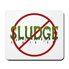 No Sludge Mousepad