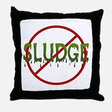No Sludge Throw Pillow