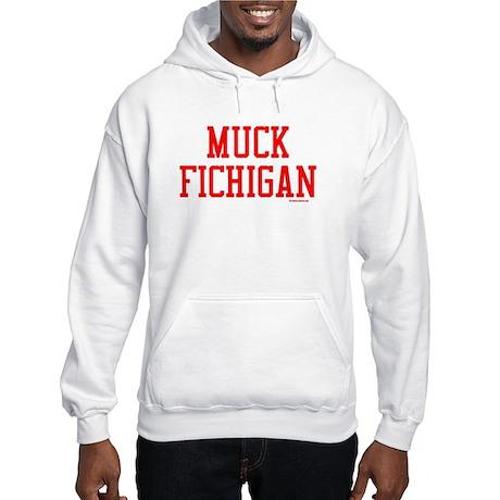 Muck Fichigan (Ohio State) Hooded Sweatshirt