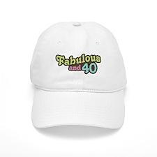 Fabulous and 40 Baseball Cap