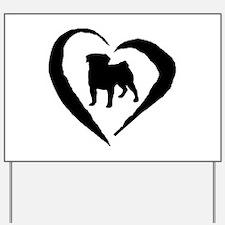 Pug Heart Yard Sign