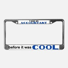 Accountant Before Cool License Plate Frame