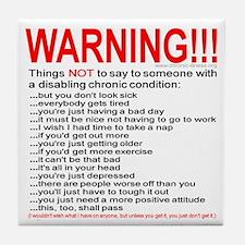 Chronic Condition Warning Tile Coaster