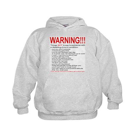 Chronic Condition Warning Kids Hoodie