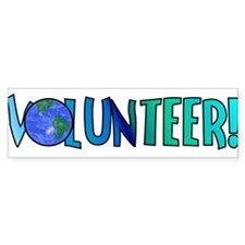 Volunteer! Bumper Bumper Sticker