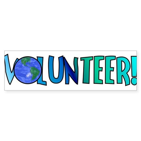 Volunteer! Bumper Sticker