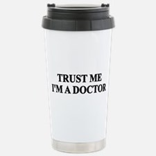 Trust me I'm a Doctor Thermos Mug