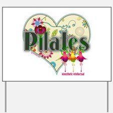 PIlates Fanciful Flowers Yard Sign