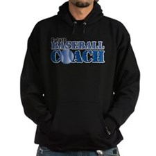 Future Baseball Coach Hoodie