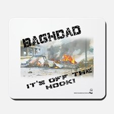 Baghdad is Off the Hook Mousepad