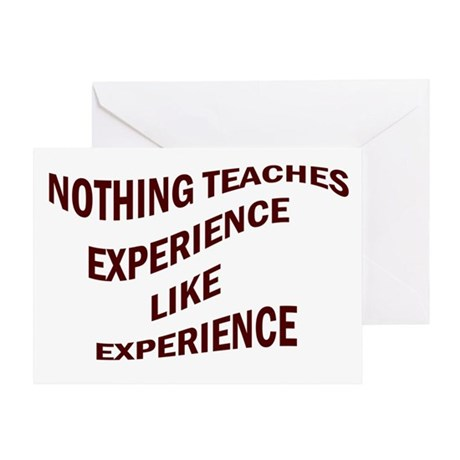 EXPERIENCE IS KNOWLEDGE Greeting Card