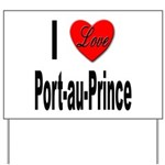 I Love Port-au-Prince Haiti Yard Sign