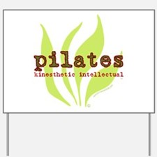 Pilates Kinesthetic Intellectual Yard Sign