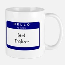 Bret Thalizer Small Small Mug