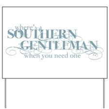Southern Gentleman Yard Sign