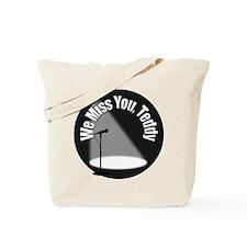 We Miss You Teddy Tote Bag
