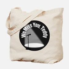 We Miss You Teddy Tote Bag