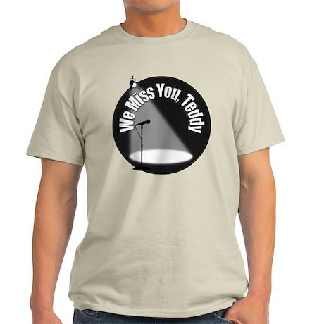 We Miss You Teddy Light T-Shirt