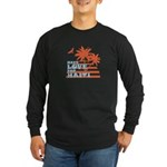 Have Love for Haiti Long Sleeve Dark T-Shirt