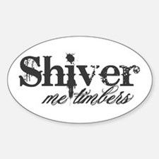 Shiver Me Timbers Oval Decal