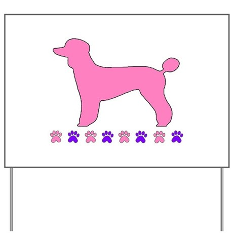 Poodle Paws Yard Sign