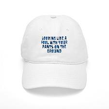 Pants on the Ground Baseball Cap
