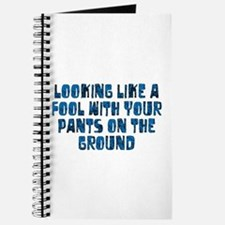 Pants on the Ground Journal