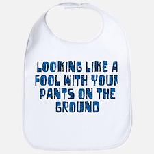 Pants on the Ground Bib