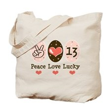 Peace Love Lucky 13 Tote Bag