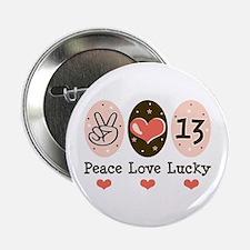 """Peace Love Lucky 13 2.25"""" Button"""