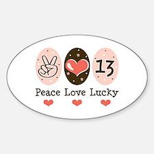 Peace Love Lucky 13 Oval Decal