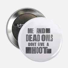"RaYLan dEad OwLS 2.25"" Button"