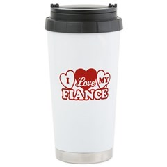 I Love My Fiance Stainless Steel Travel Mug
