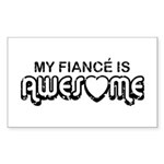 My Fiance is Awesome Rectangle Sticker