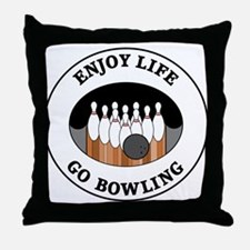 Enjoy Life Go Bowling Throw Pillow