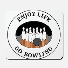 Enjoy Life Go Bowling Mousepad