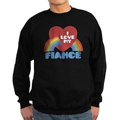 I Love My Fiance Sweatshirt